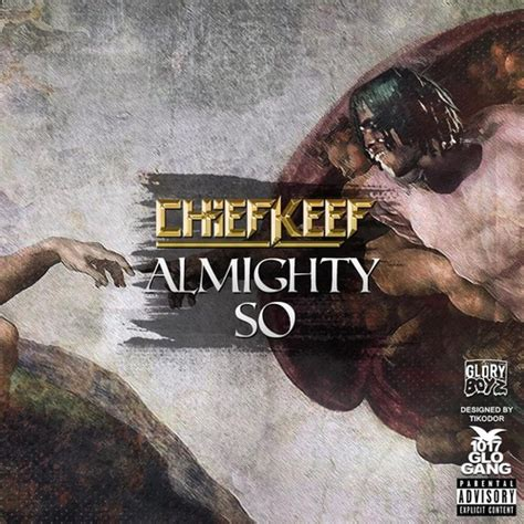 Almighty So Mixtape by Chief Keef