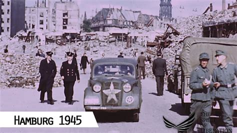Hamburg - Liberation in 1945 (in color and HD) - YouTube