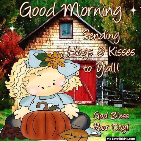 Good Morning Sending Hugs And Kisses To You All Pictures
