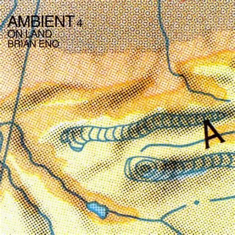 musiccollection0: Brian Eno - Ambient 4 On Land (1982)