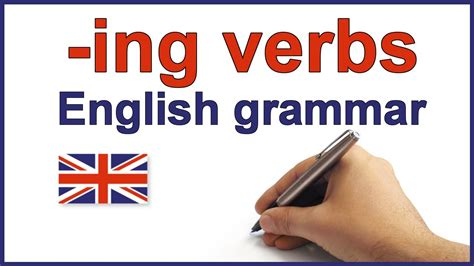 ing verbs English lesson and exercises -ing forms