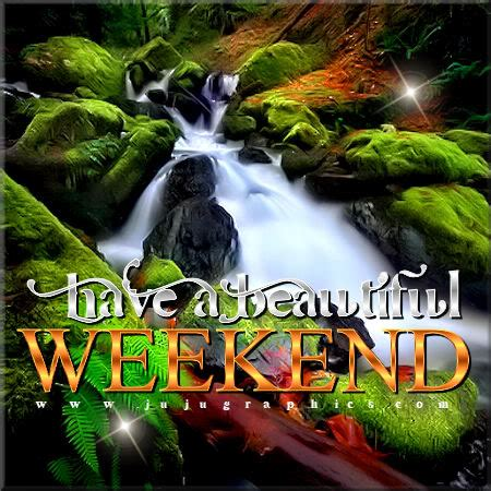 Have a beautiful weekend 3 - JuJuGraphics