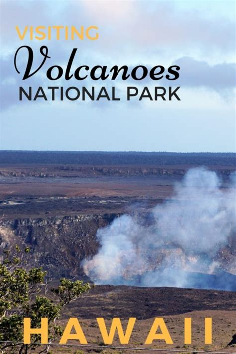 Guide & Tips for Visiting Hawaii Volcanoes National Park