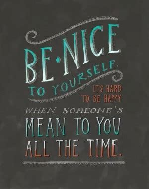 Stop Being Nice Quotes
